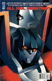 Transformers All Hail Megatron #3 Cover A (2008) IDW Publishing comic book